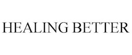 HEALING BETTER