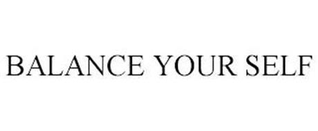 BALANCE YOUR SELF