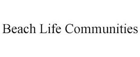 BEACH LIFE COMMUNITIES