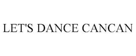 LET'S DANCE CANCAN