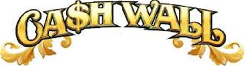 CA$H WALL