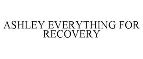 ASHLEY EVERYTHING FOR RECOVERY