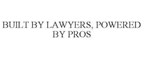 BUILT BY LAWYERS, POWERED BY PROS