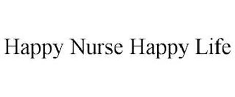 HAPPY NURSE HAPPY LIFE