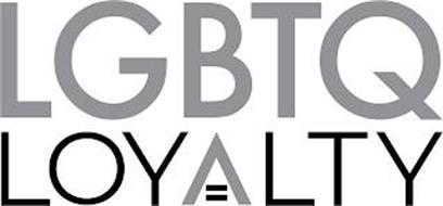 LGBTQ LOYALTY