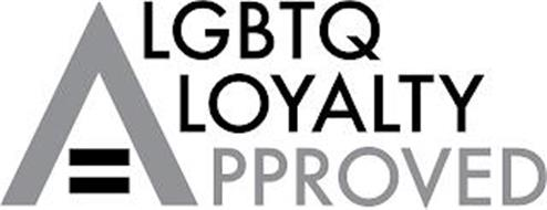LGBTQ LOYALTY APPROVED