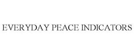 EVERYDAY PEACE INDICATORS