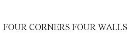 FOUR CORNERS FOUR WALLS