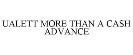 UALETT MORE THAN A CASH ADVANCE