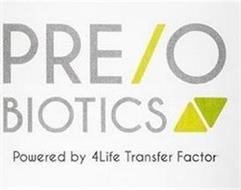 PRE/O BIOTICS POWERED BY 4LIFE TRANSFER FACTOR