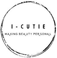 I-CUTIE MAKING BEAUTY PERSONAL