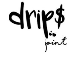 DRIP$ JOINT