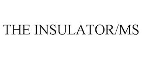THE INSULATOR/MS