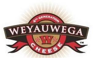 4TH GENERATION WEYAUWEGA W CHEESE