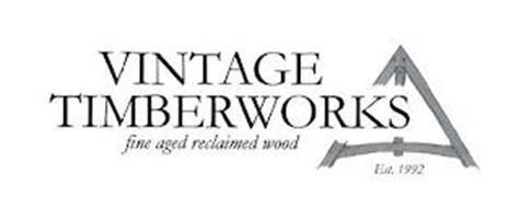 VINTAGE TIMBERWORKS FINE AGED RECLAIMEDWOOD EST. 1992