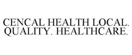 CENCAL HEALTH LOCAL. QUALITY. HEALTHCARE.