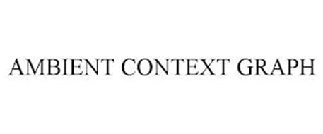 AMBIENT CONTEXT GRAPH