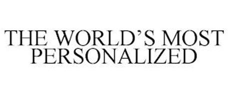 THE WORLD'S MOST PERSONALIZED