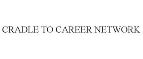 CRADLE TO CAREER NETWORK