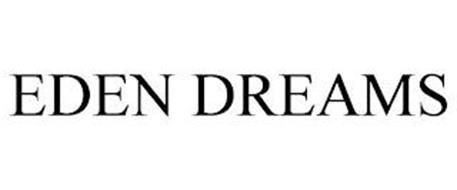 EDEN DREAMS