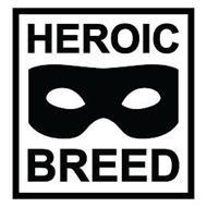 HEROIC BREED