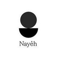 NAYEH