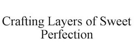 CRAFTING LAYERS OF SWEET PERFECTION