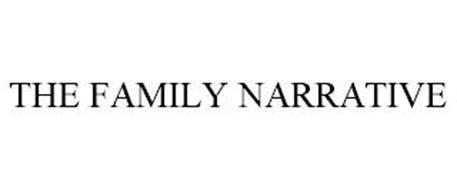 THE FAMILY NARRATIVE