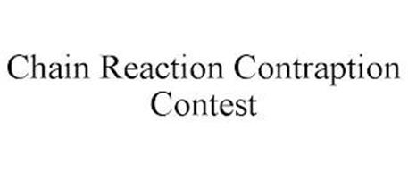 CHAIN REACTION CONTRAPTION CONTEST