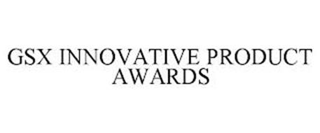 GSX INNOVATIVE PRODUCT AWARDS