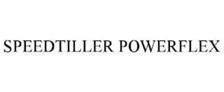 SPEEDTILLER POWERFLEX