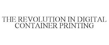 THE REVOLUTION IN DIGITAL CONTAINER PRINTING