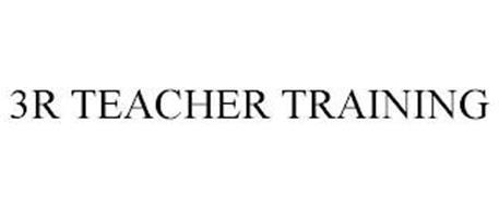 3R TEACHER TRAINING