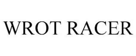 WROT RACER