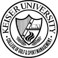 KEISER UNIVERSITY COLLEGE OF GOLF & SPORT MANAGEMENT