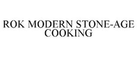 ROK MODERN STONE-AGE COOKING