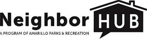 NEIGHBOR HUB A PROGRAM OF AMARILLO PARKS & RECREATION