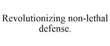 REVOLUTIONIZING NON-LETHAL DEFENSE.