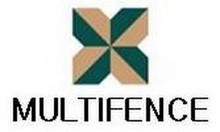 MULTIFENCE