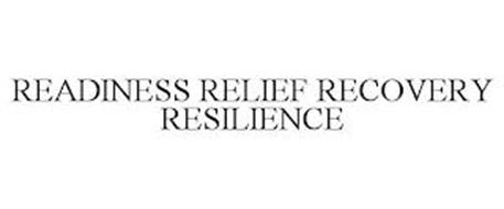 READINESS RELIEF RECOVERY RESILIENCE