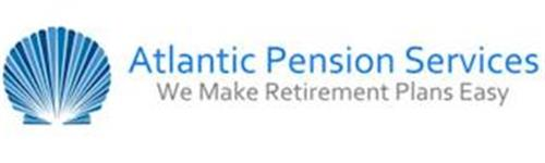 ATLANTIC PENSION SERVICES WE MAKE RETIREMENT PLANS EASY
