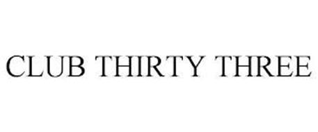 CLUB THIRTY THREE