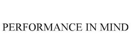 PERFORMANCE IN MIND