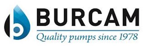 BURCAM QUALITY PUMPS SINCE 1978 & DESIGN