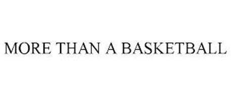 MORE THAN A BASKETBALL
