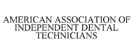 AMERICAN ASSOCIATION OF INDEPENDENT DENTAL TECHNICIANS