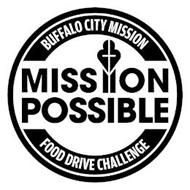BUFFALO CITY MISSION MISSION POSSIBLE FOOD DRIVE CHALLENGE