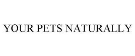 YOUR PETS NATURALLY
