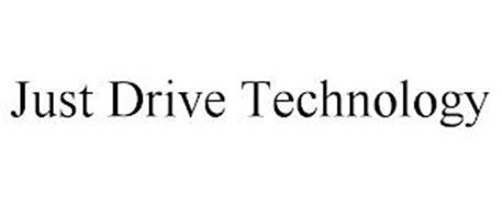 JUST DRIVE TECHNOLOGY