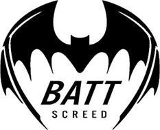 BATT SCREED